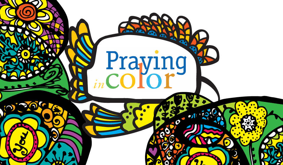 Learn To Pray In Color! | Wellshire Presbyterian Church ...