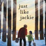Book - Just Like Jackie by Lindsey Stoddard