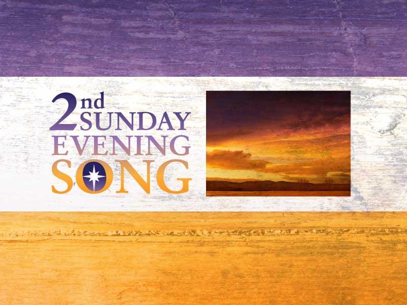 2nd Sunday Evening Song banner