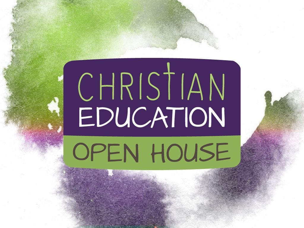 Christian education open house