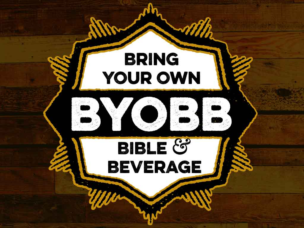 Bring Your Own Bible and Beverage - Dads