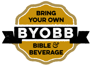 Bring Your Own Bible and Beverage