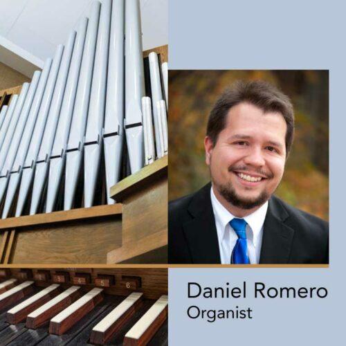Daniel Romero Organ Recital ~ Nov. 17