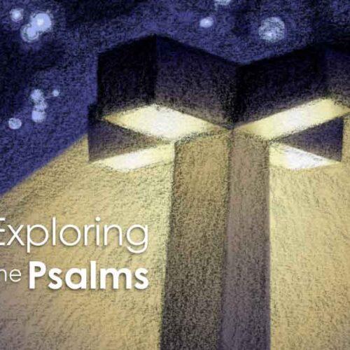 Explore The Psalms Blog!