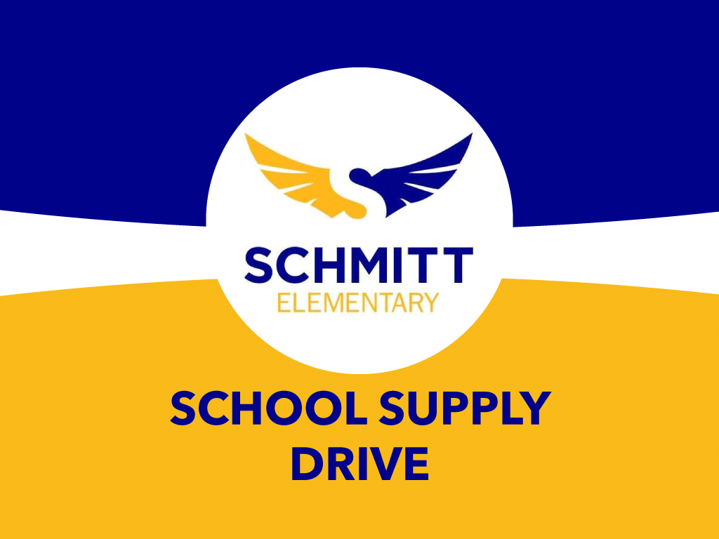 Give the gift of school supplies for the children of Schmitt Elementary School