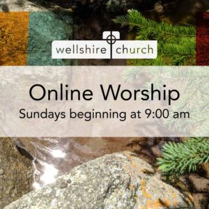 Worship online with Wellshire Church in Denver Colorado