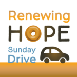renewing hope sunday drive through