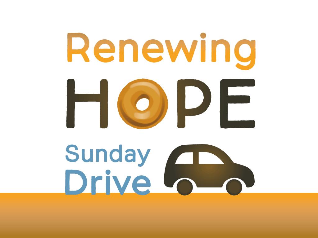 renewing hope sunday drive through